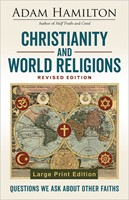 Christianity and World Religions Revised Edition Large Print
