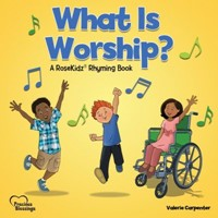 What Is Worship? (Hard Cover)