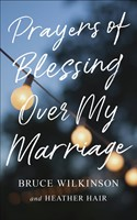 Prayers of Blessings over My Marriage