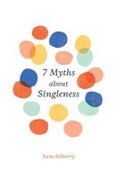 7 Myths about Singleness (Paperback)
