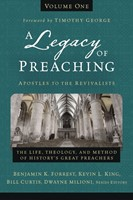 Legacy Of Preaching Volume One, A