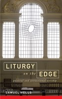 Liturgy On The Edge