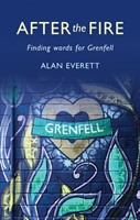 After The Fire - Finding Words For Grenfell