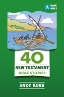 40 New Testament Bible Stories