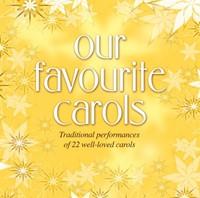 Our Favourite Carols CD (CD-Audio)