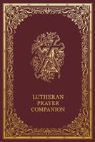 Lutheran Prayer Companion (Hard Cover)