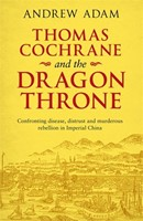 Thomas Cochrane And The Dragon Throne (Paperback)