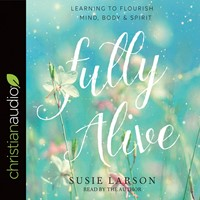 Fully Alive Audio Book