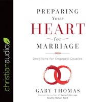 Preparing Your Heart For Marriage Audio Book