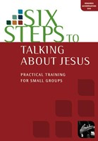 Six Steps To Talking About Jesus Workbook (Booklet)