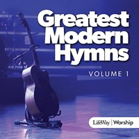 Greatest Modern Hymns Volume 1 CD (CD-Audio)
