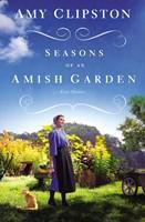 Seasons Of An Amish Garden (Paperback)