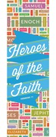 Heroes Of The Faith Bookmark (Pack of 25)