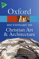 The Oxford Dictionary Of Christian Art And Architecture (Paperback)