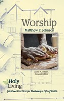 Holy Living: Worship (Paperback)