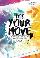 It's Your Move, New Edition - Your Secondary School Survival Guide