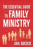 The Essential Guide to Family Ministry
