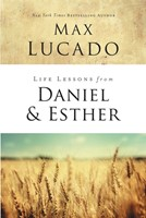 Life Lessons From Daniel And Esther