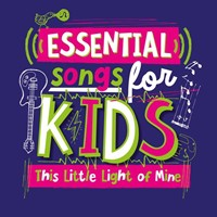Essential Songs For Kids: This Little Light Of Mine CD
