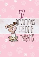 52 Devotions for Dog Moms