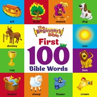 Beginner's Bible, The: First 100 Bible Words (Board Book)