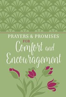 Prayers and Promises for Comfort and Encouragement (Imitation Leather)
