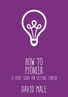 How to Pioneer (Paperback)