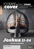 Cover to Cover: Joshua 11-24