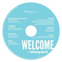Welcome to the Vineyard CD (pack of 25)