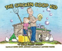 The Chicken Coop Kid