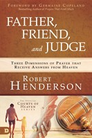 Father, Friend, and Judge