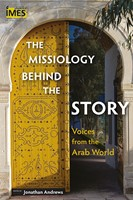 The Missiology Behind the Story (Paperback)