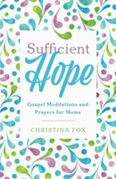 Sufficient Hope (Paperback)