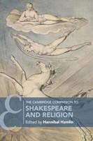 The Cambridge Companion to Shakespeare and Religion (Hard Cover)