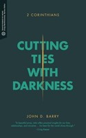 Cutting Ties with Darkness