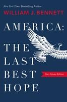 America: The Last Best Hope (Hard Cover)