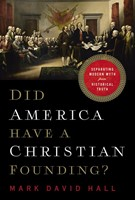 Did America Have a Christian Founding? (Hard Cover)