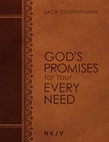 God's Promises for Your Every Need (NKJV, Large Text)