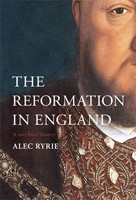The Reformation in England (Hard Cover)