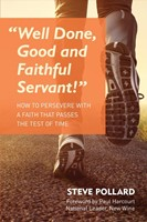 Well Done, Good and Faithful Servant (Paperback)