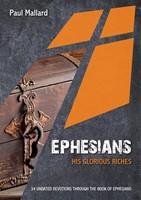 Ephesians: His Glorious Riches