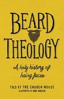 Beard Theology (Hard Cover)
