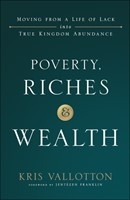 Poverty, Riches and Wealth (Paperback)