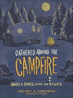 Gathered Around the Campfire