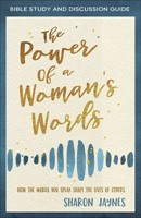 The Power of a Woman's Words Workbook and Study Guide (Paperback)