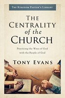 The Centrality of the Church (Hard Cover)