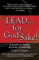 Lead . . . For God'S Sake! (Hard Cover)
