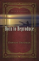 Born To Reproduce 25-Pack (Pamphlet)