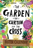 The Garden Curtain and the Cross Easter Calendar