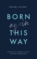 Born Again This Way